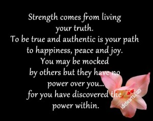 Strength-comes-from-living-your-truth.-300x237